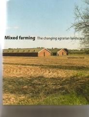MIXED FARMING THE CHANGING AGRARIAN LANDSCAPE