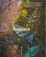 EUROPAN 9 EUROPEAN URBANITY: THE SUSTAINABLE CITY AND NEW PUBLIC SPACES