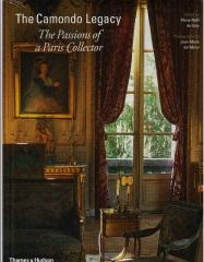 THE CAMONDO LEGACY : THE PASSIONS OF A PARIS COLLECTOR