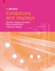 "IN DETAIL: EXHIBITIONS AND DISPLAYS ""MUSEUM DESIGN CONCEPTS, BRAND PRESENTATION, TRADE-FAIR DESIGN"""