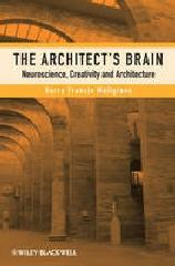 ARCHITECT'S BRAIN: NEUROSCIENCE, CREATIVITY AND ARCHITECTURE