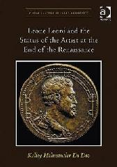 LEONE LEONI AND THE STATUS OF THE ARTIST AT THE END OF THE RENAISSANCE