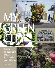 "MY GREEN CITY ""BACK TO NATURE WITH ATTITUDE AND STYLE"""