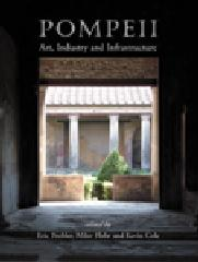 POMPEII - ART, INDUSTRY AND INFRASTRUCTURE