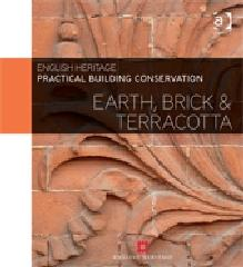 "PRACTICAL BUILDING CONSERVATION ""EARTH, BRICK AND TERRACOTTA"""