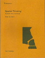 "SPATIAL THINKING ""MATERIALS' RELEVANCE TO DESIGN"""