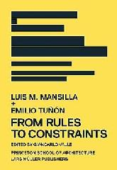 "LUIS M. MANSILLA + EMILIO TUNON FROM RULES TO CONSTRAINTS ""BETWEEN RULES AND CONSTRAINTS"""