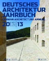DAM GERMAN ARCHITECTURE ANNUAL 2012-13