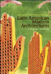 "LATIN AMERICAN MODERN ARCHITECTURES ""AMBIGUOUS TERRITORIES"""