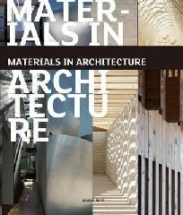 "MATERIALS IN ARCHITECTURE ""GLASS. STONE. CONCRETE. STEEL. WOOD."""