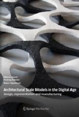 ARCHITECTURAL SCALE MODELS IN DIGITAL AGE
