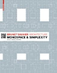 "BLIN:BRUNET SAUNIER ARCHITECTURE ""MONOSPACE AND SIMPLEXTY"""