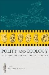 POLITY & ECOLOGY IN FORMATIVE PERIOD COASTAL OAXACA
