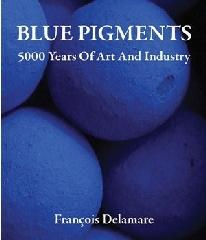 "BLUE PIGMENTS ""5000 YEARS OF ART AND INDUSTRY"""