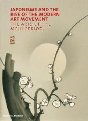 "JAPONISM AND THE RISE OF THE ART MOVEMENT ""THE ARTS OF THE MEIJI PERIOS"""