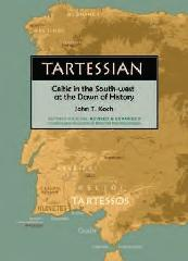 TARTESSIAN CELTIC IN THE SOUTH-WEST AT THE DAWN OF HISTORY