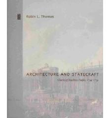 "ARCHITECTURE AND STATECRAFT ""CHARLES OF BOURBON'S NAPLES, 1734-1759"""