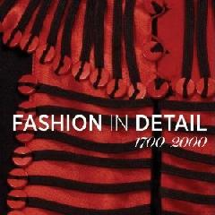 FASHION IN DETAIL 1700-2000