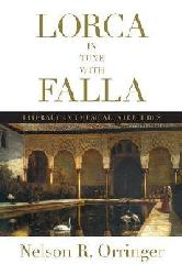 "LORCA IN TUNE WITH FALLA ""LITERARY AND MUSICAL INTERLUDES"""