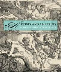 ARTISTS AND AMATEURS ETCHING IN EIGHTEENTH-CENTURY FRANCE