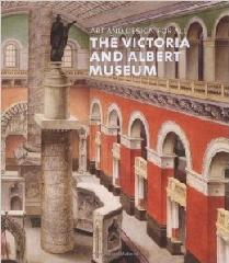 "ART AND DESIGN FOR ALL ""THE VICTORIA AND ALBERT MUSEUM"""