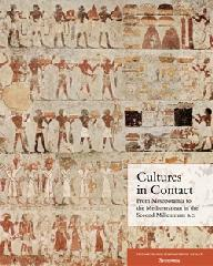 CULTURES IN CONTACT FROM MESOPOTAMIA TO THE MEDITERRANEAN IN THE SECOND MILLENNIUM B.C.