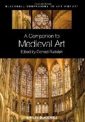 "A COMPANION TO MEDIEVAL ART ""ROMANESQUE AND GOTHIC IN NORTHERN EUROPE."""