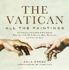 "THE VATICAN. ALL THE PAINTINGS ""THE COMPLETE COLLECTION OF OLD MASTERS, PLUS MORE THAN 300 SCULPTURES, MAPS, TAPESTRIES..."""