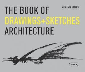 THE BOOK OF DRAWINGS + SKETCHES: ARCHITECTURE