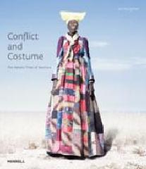 "CONFLICT AND COSTUME ""THE HERERO TRIBE OF NAMIBIA"""