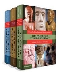 THE CAMBRIDGE WORLD PREHISTORY Vol.1-3