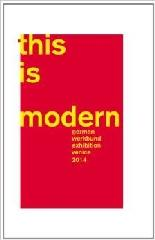 THIS IS MODERN : GERMAN WERKBUND EXHIBITION VENICE 2014