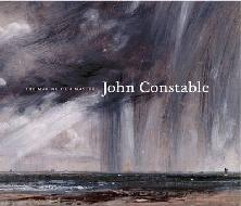 "JOHN CONSTABLE ""THE MAKING OF A MASTER"""