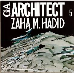 GA ARCHITECT 05 ZAHA HADID