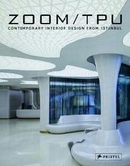 "ZOOM TPU ""CONTEMPORARY INTERIOR DESIGN FROM ISTANBUL"""