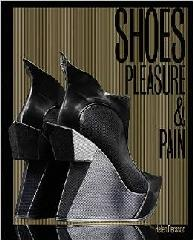 SHOES: PLEASURE AND PAIN