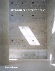 CAMPO BAEZA: COMPLETE WORKS