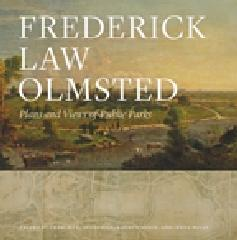 "FREDERICK LAW OLMSTED ""PLANS AND VIEWS OF PUBLIC PARKS"""