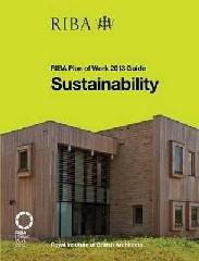 "SUSTAINABILITY ""RIBA PLAN OF WORK 2013 GUIDE"""