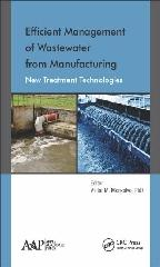 "EFFICIENT MANAGEMENT OF WASTEWATER FROM MANUFACTURING ""NEW TREATMENT TECHNOLOGIES"""