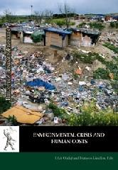 ENVIRONMENTAL CRISIS AND HUMAN COSTS