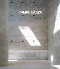 CAMPO BAEZA. COMPLETE WORKS