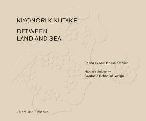 KIKUTAKE. BETWEEN LAND AND SEA
