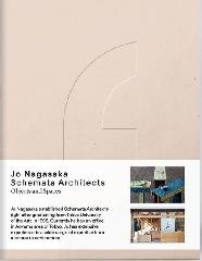 "JO NAGASAKA / SCHEMATA ARCHITECTS ""OBJECTS AND SPACES"""