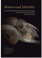 "BONES AND IDENTITY ""ZOOARCHAEOLOGICAL APPROACHES TO RECONSTRUCTING SOCIAL AND CULTURAL LANDSCAPES IN SOUTHWEST ASIA"""
