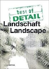 BEST OF DETAIL: LANDSCHAFT/LANDSCAPE