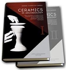 "CERAMICS IN ARCHAEOLOGY. FROM PREHISTORIC TO MEDIEVAL TIMES IN EUROPE AND THE MEDITERRANEAN ""ANCIENT CRAFTSMANSHIP AND MODERN LABORATORY TECHNIQUES. 2 VOLL"""