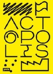 "ACTOPOLIS ""THE ART OF ACTION """