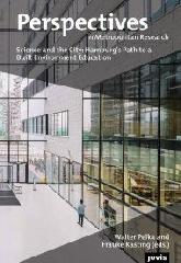 "PERSPECTIVES IN METROPOLITAN RESEARCH 3 ""SCIENCE AND THE CITY: HAMBURGS PATH TO A BUILT ENVIRONMENT EDUCATION"""