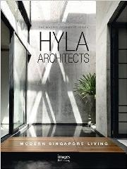 "HYLA  ARCHITECTS ""MODERN SINGAPORE LIVING; THE MASTER ARCHITECT SERIES"""
